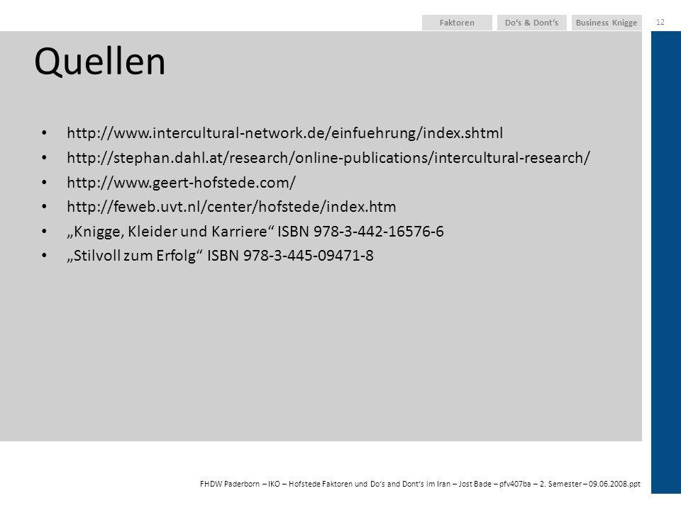 Quellen http://www.intercultural-network.de/einfuehrung/index.shtml