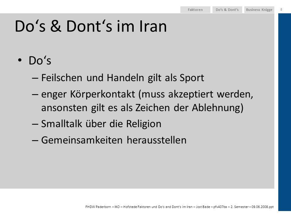 Do's & Dont's im Iran Do's Feilschen und Handeln gilt als Sport
