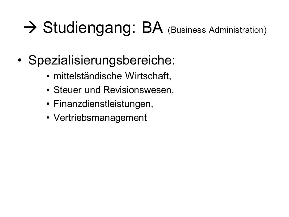  Studiengang: BA (Business Administration)