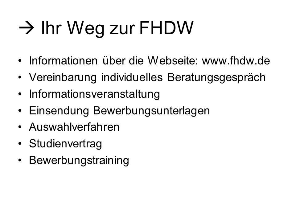  Ihr Weg zur FHDW Informationen über die Webseite: www.fhdw.de