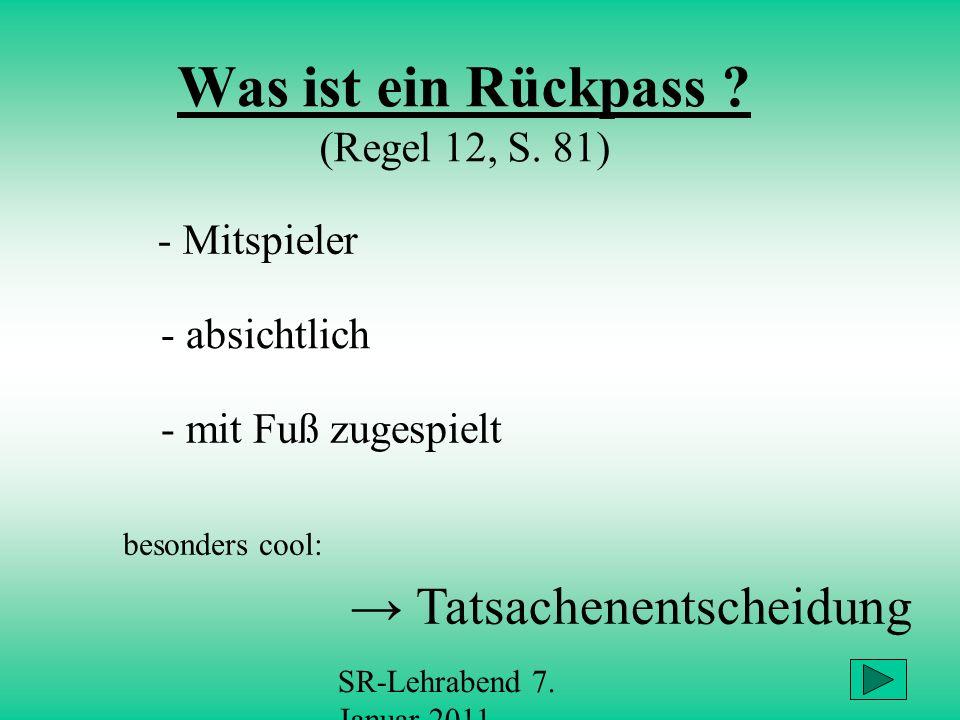 Was ist ein Rückpass (Regel 12, S. 81)