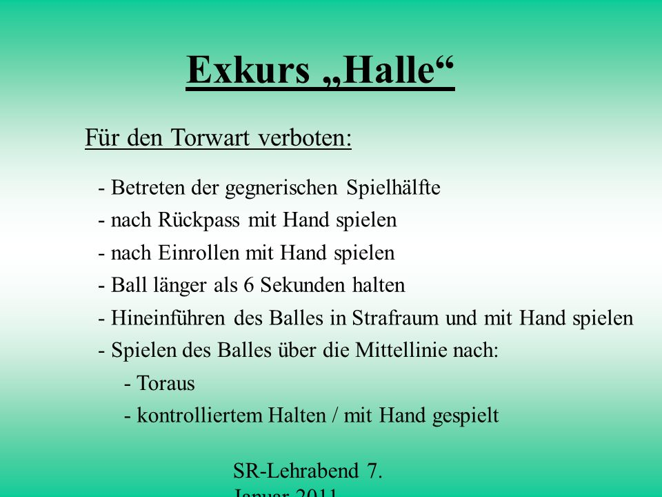 """Exkurs """"Halle Für den Torwart verboten:"""
