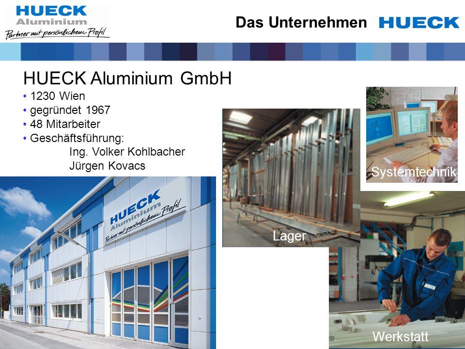 HUECK Aluminium GmbH Das Unternehmen Systemtechnik Lager Werkstatt