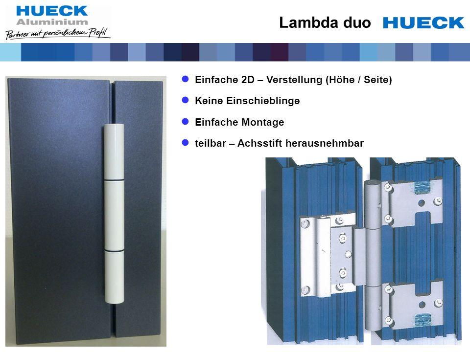 Lambda duo Einfache 2D – Verstellung (Höhe / Seite)