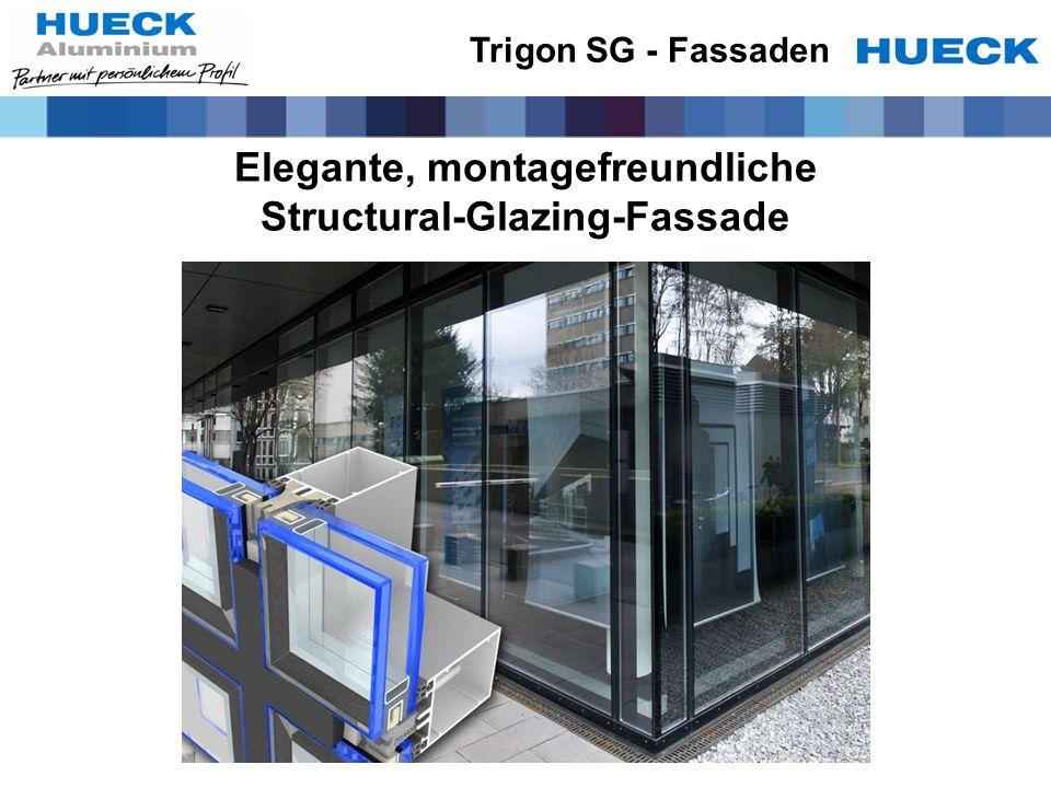 Elegante, montagefreundliche Structural-Glazing-Fassade
