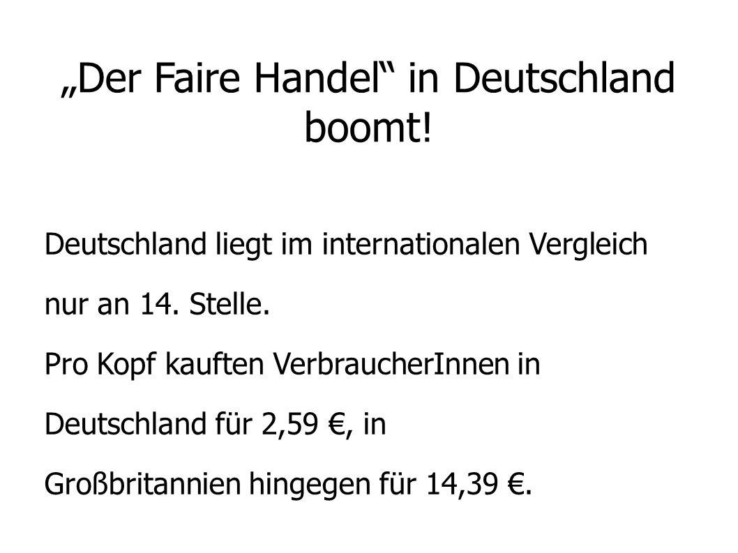 """""""Der Faire Handel in Deutschland boomt!"""