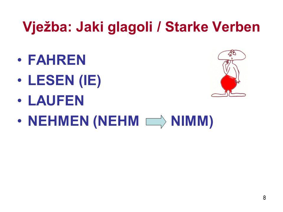 Vježba: Jaki glagoli / Starke Verben