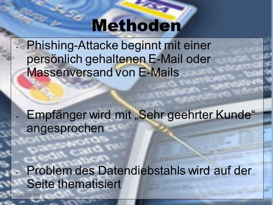 10101010 Methoden. Phishing-Attacke beginnt mit einer persönlich gehaltenen E-Mail oder Massenversand von E-Mails.