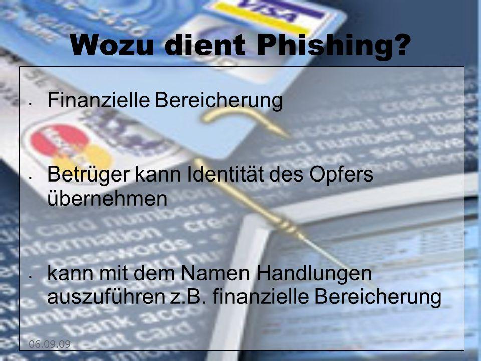 Wozu dient Phishing Finanzielle Bereicherung