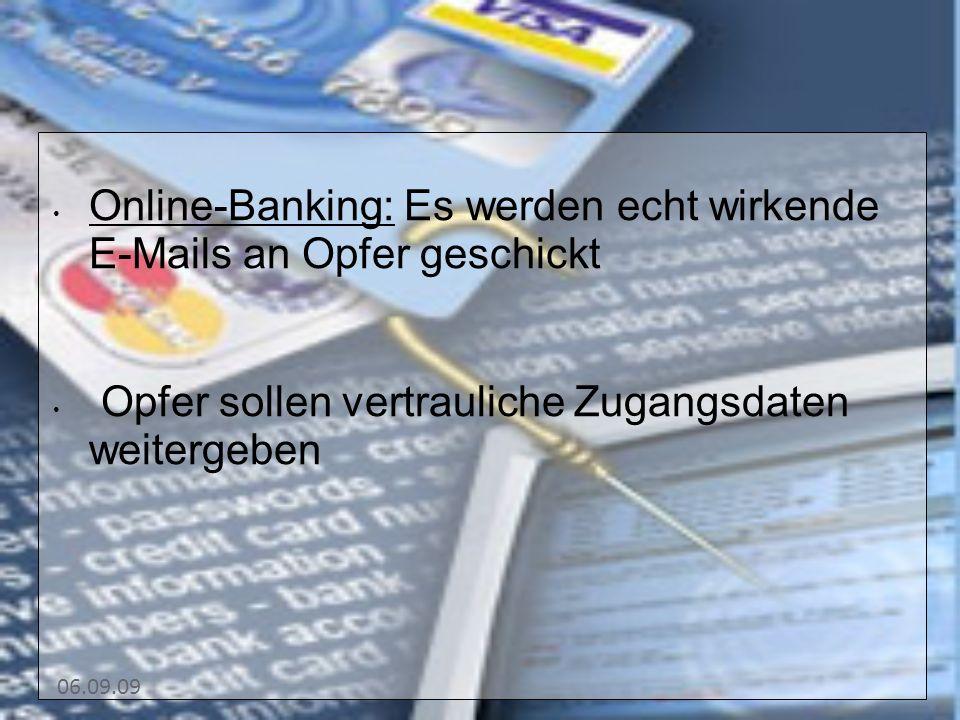 Online-Banking: Es werden echt wirkende E-Mails an Opfer geschickt