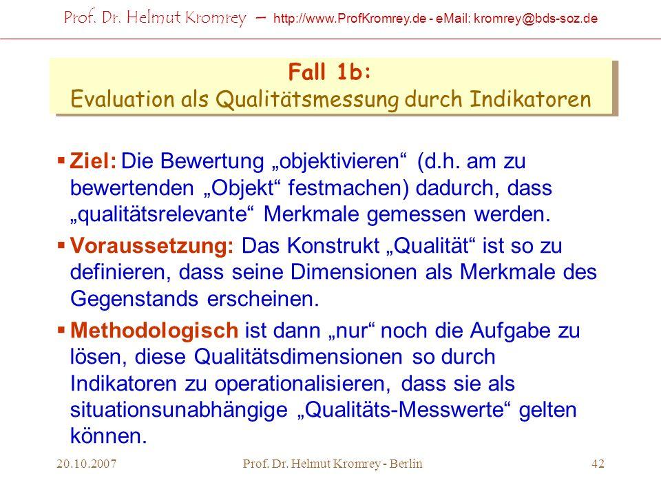 Fall 1b: Evaluation als Qualitätsmessung durch Indikatoren