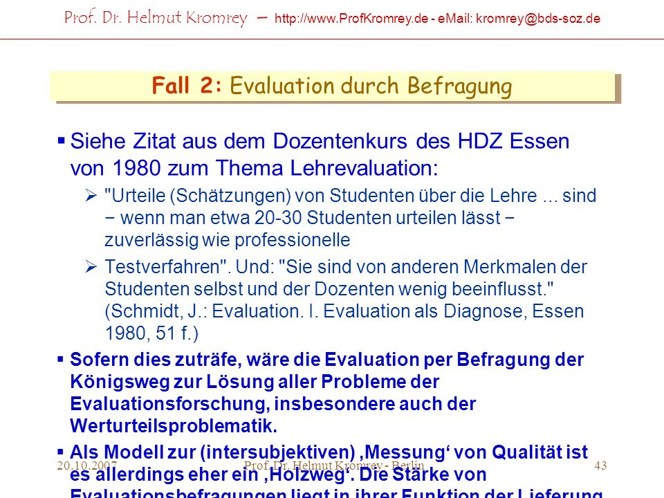 Fall 2: Evaluation durch Befragung