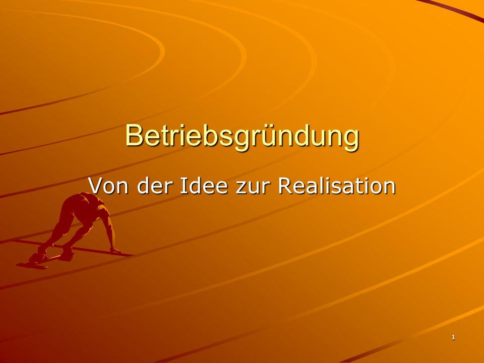 Von der Idee zur Realisation