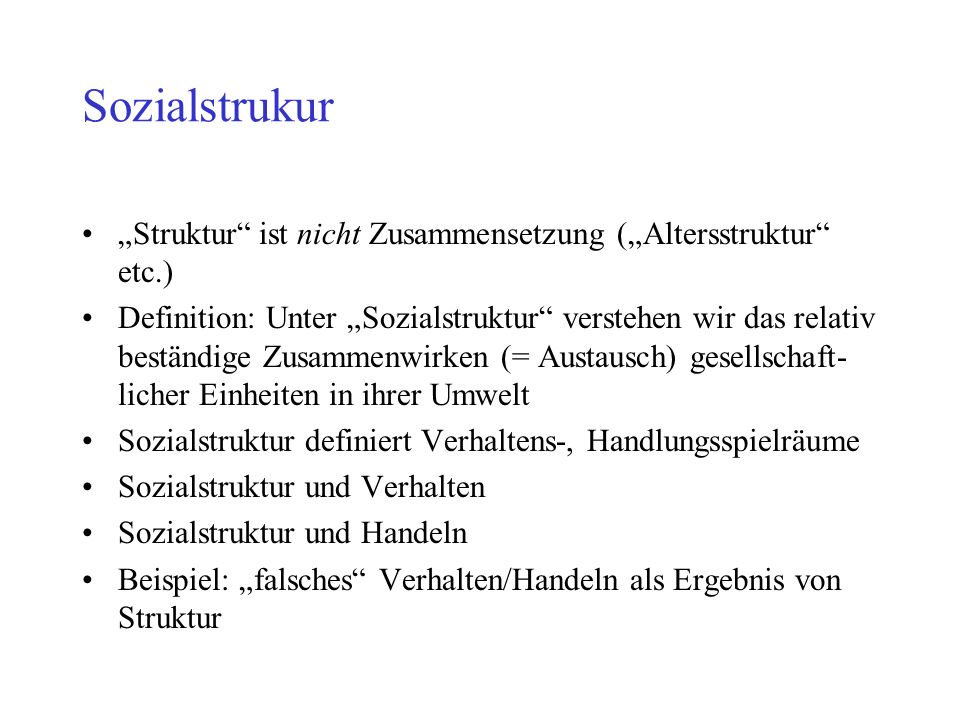 """Sozialstrukur """"Struktur ist nicht Zusammensetzung (""""Altersstruktur etc.)"""