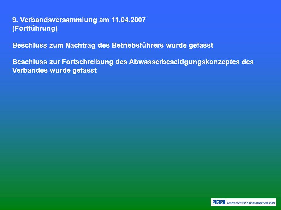 9. Verbandsversammlung am 11.04.2007 (Fortführung)