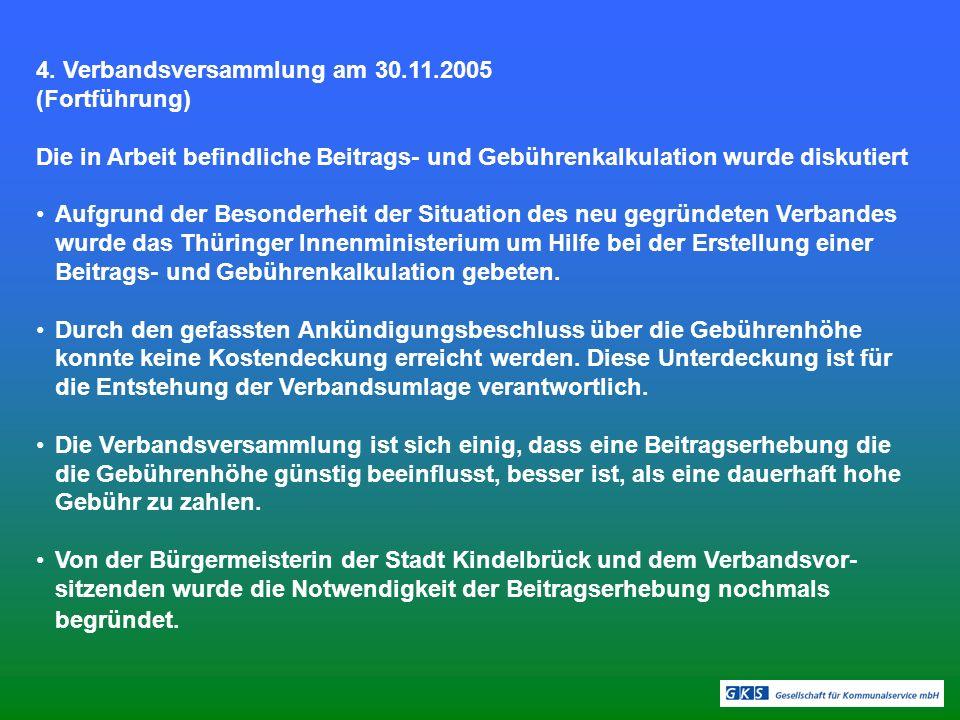 4. Verbandsversammlung am 30.11.2005 (Fortführung)