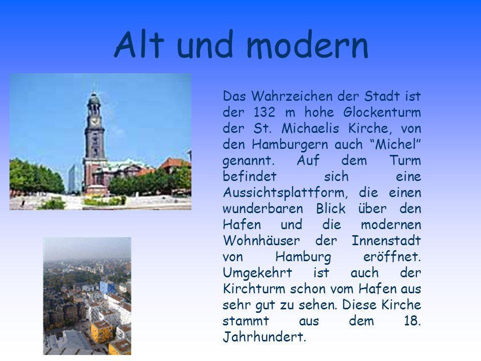 Alt und modern