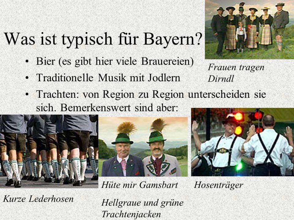 Was ist typisch für Bayern