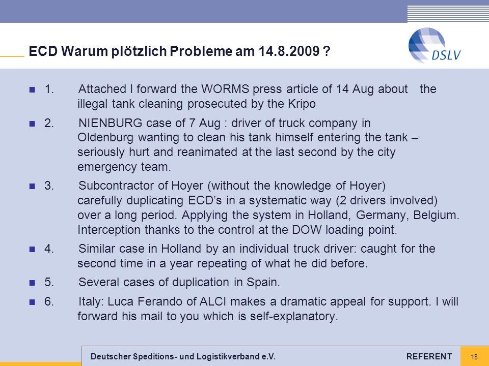 ECD Warum plötzlich Probleme am 14.8.2009