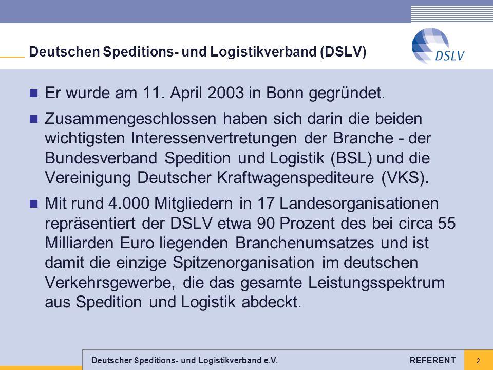 Deutschen Speditions- und Logistikverband (DSLV)