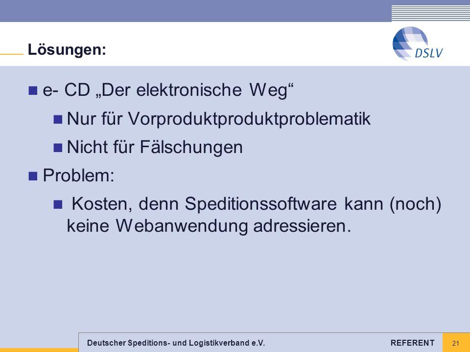 """e- CD """"Der elektronische Weg Nur für Vorproduktproduktproblematik"""