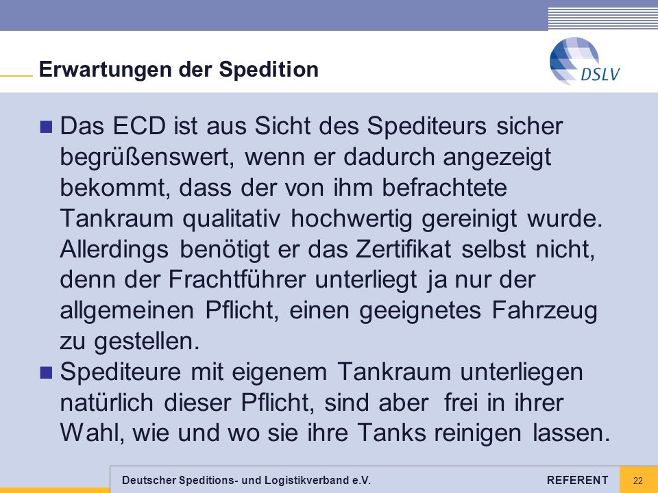 Erwartungen der Spedition