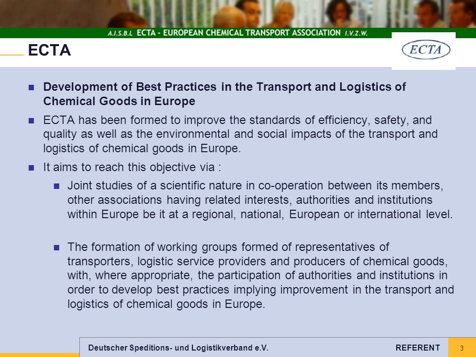 ECTA Development of Best Practices in the Transport and Logistics of Chemical Goods in Europe.