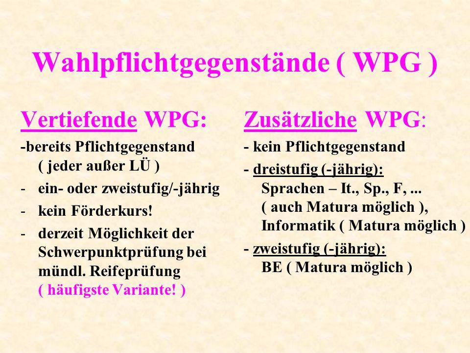 Wahlpflichtgegenstände ( WPG )
