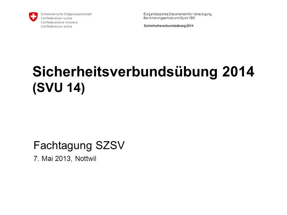 Sicherheitsverbundsübung 2014 (SVU 14)