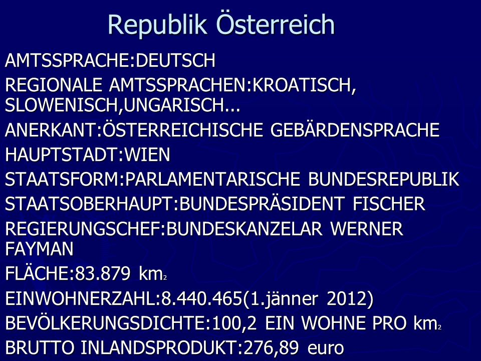 Republik Österreich AMTSSPRACHE:DEUTSCH