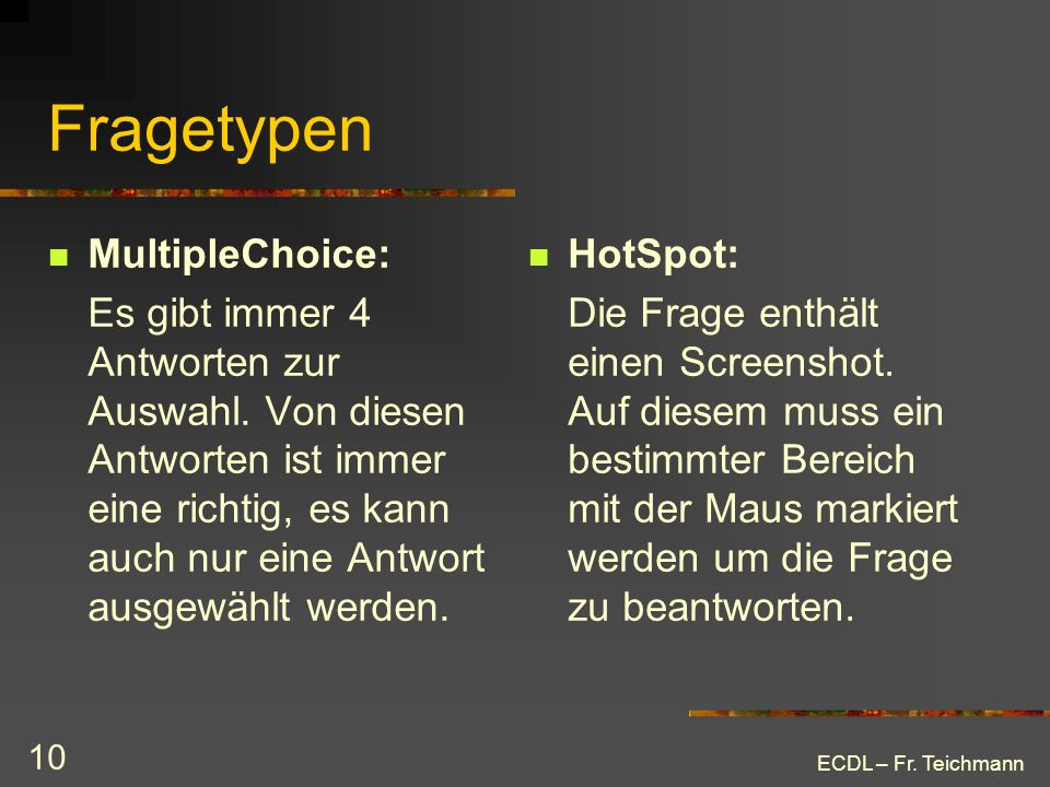 Fragetypen MultipleChoice:
