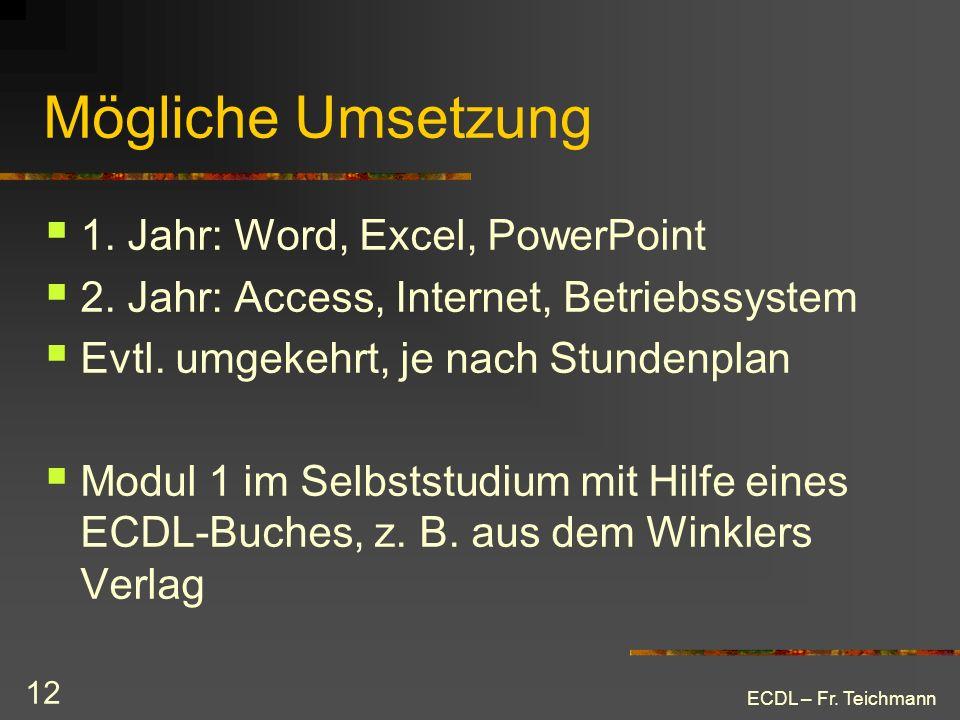 Mögliche Umsetzung 1. Jahr: Word, Excel, PowerPoint