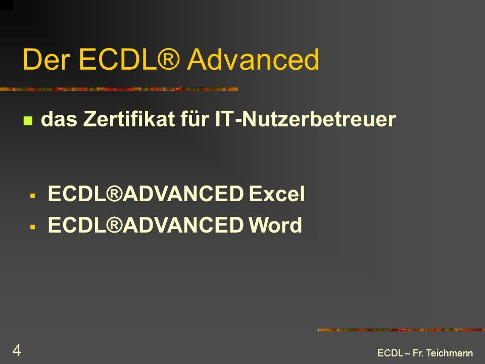 Der ECDL® Advanced das Zertifikat für IT-Nutzerbetreuer