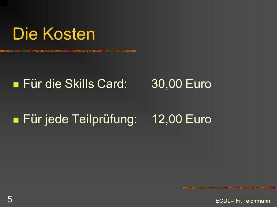 Die Kosten Für die Skills Card: 30,00 Euro