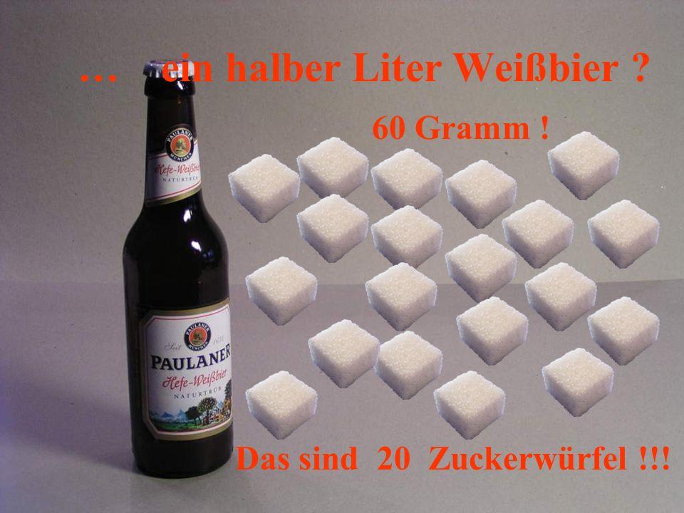 … ein halber Liter Weißbier