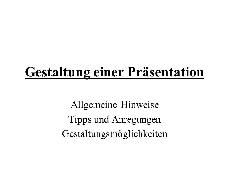 Gestaltung einer Präsentation