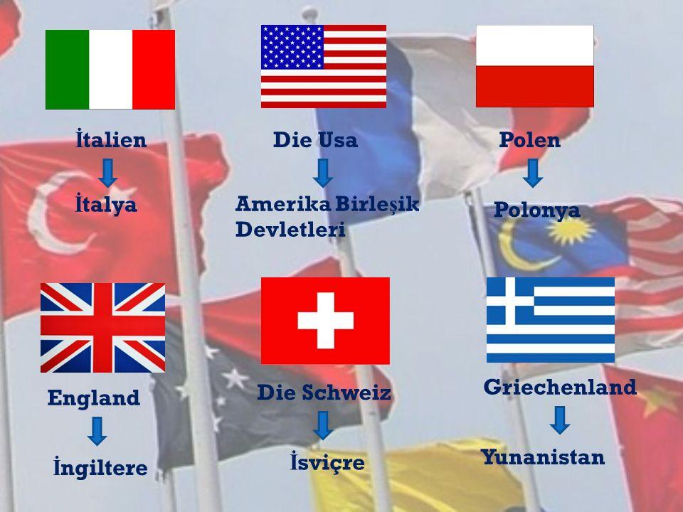 İtalien Die Usa Polen İtalya Polonya Griechenland Die Schweiz England