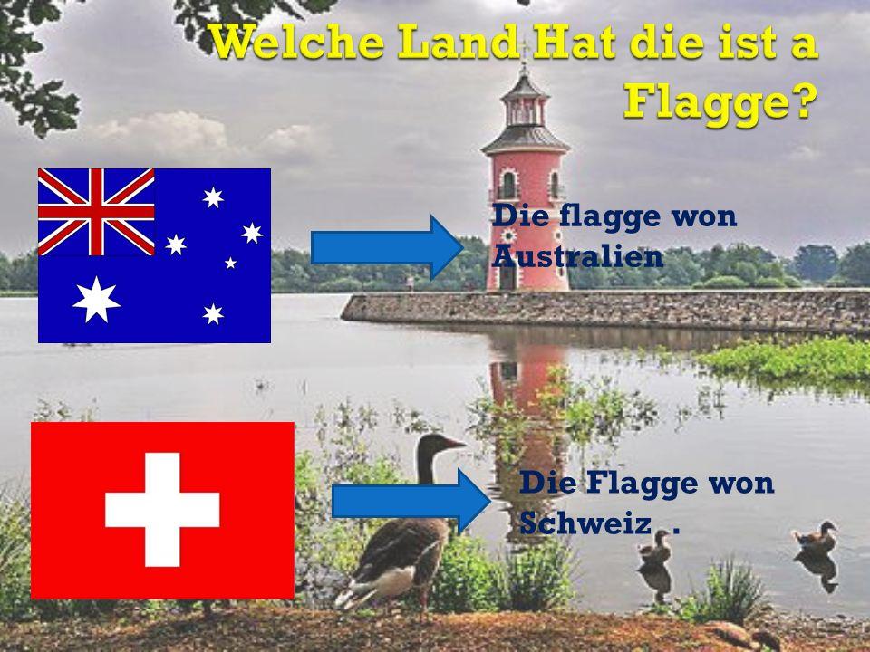 Welche Land Hat die ist a Flagge
