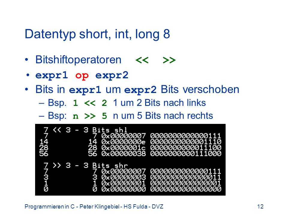 Datentyp short, int, long 8