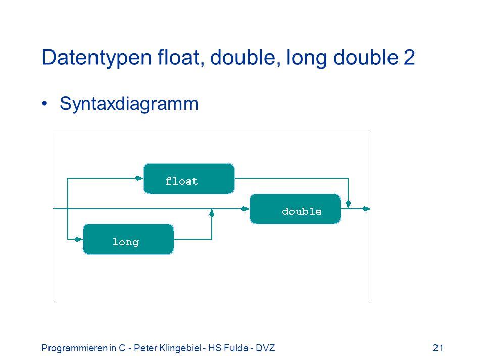 Datentypen float, double, long double 2