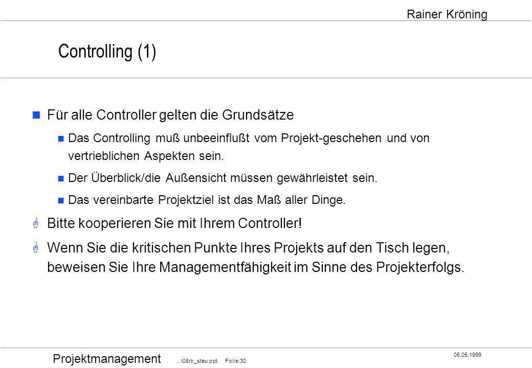 Controlling (1) Für alle Controller gelten die Grundsätze
