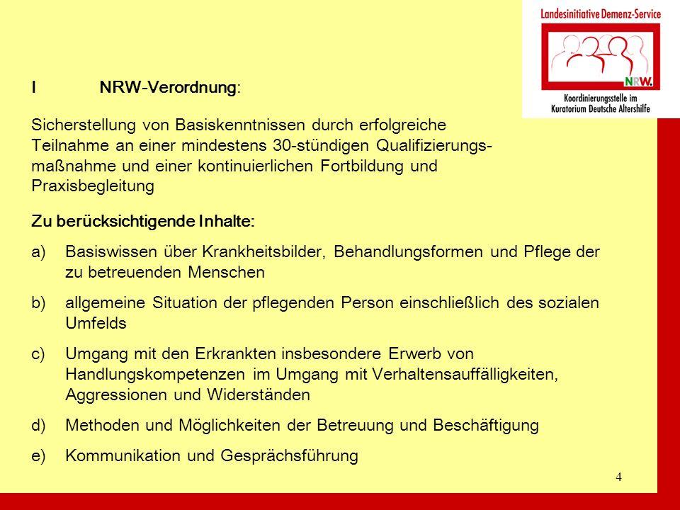 I NRW-Verordnung: