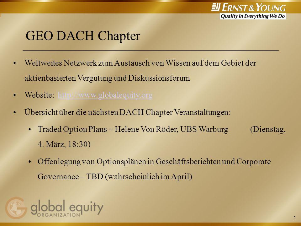 GEO DACH Chapter Weltweites Netzwerk zum Austausch von Wissen auf dem Gebiet der aktienbasierten Vergütung und Diskussionsforum.