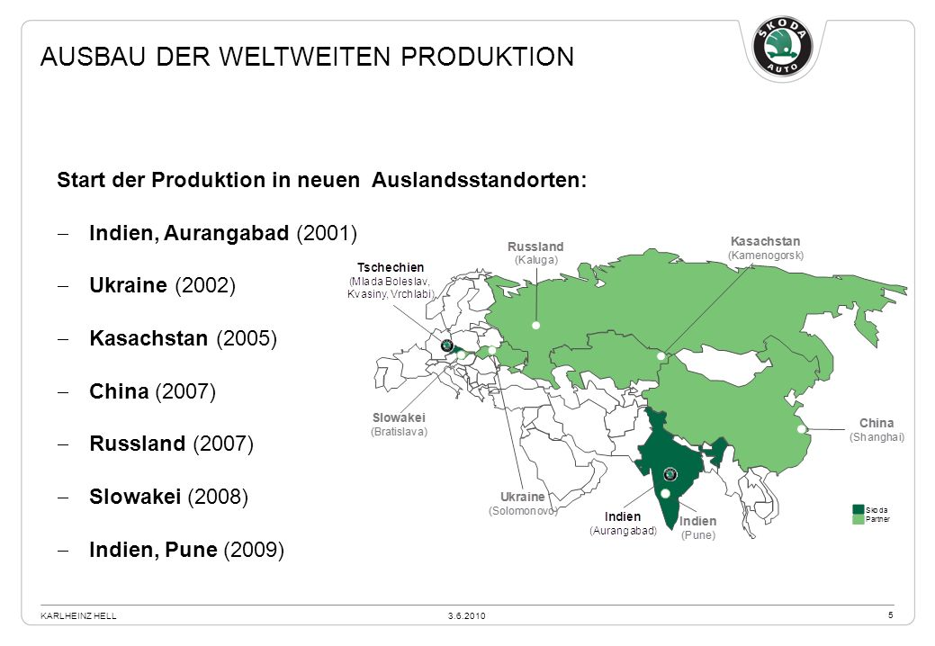 Ausbau der weltweiten Produktion
