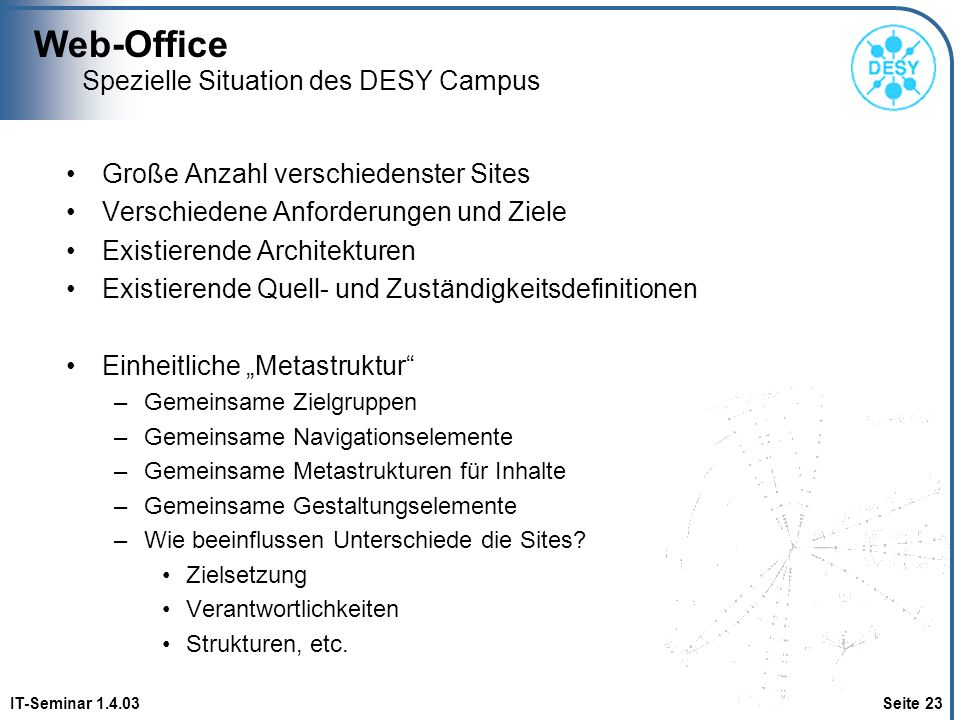 Spezielle Situation des DESY Campus