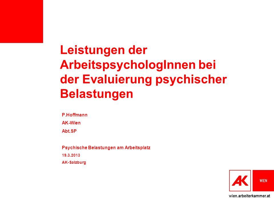 Leistungen der ArbeitspsychologInnen bei der Evaluierung psychischer Belastungen