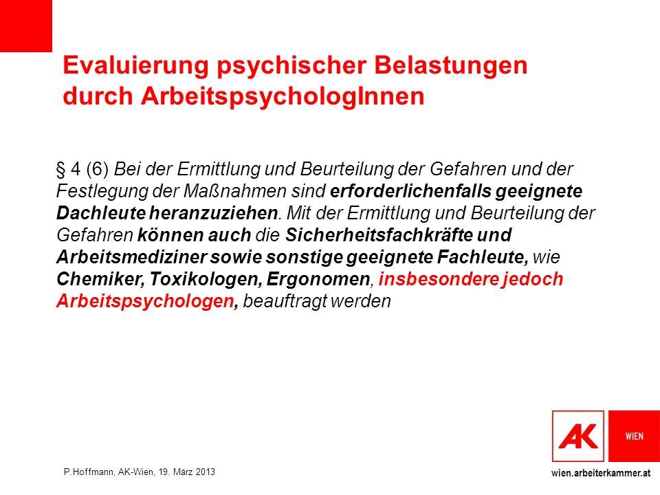 Evaluierung psychischer Belastungen durch ArbeitspsychologInnen