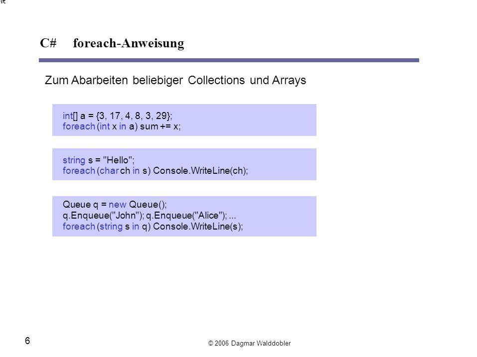 C# foreach-Anweisung Zum Abarbeiten beliebiger Collections und Arrays