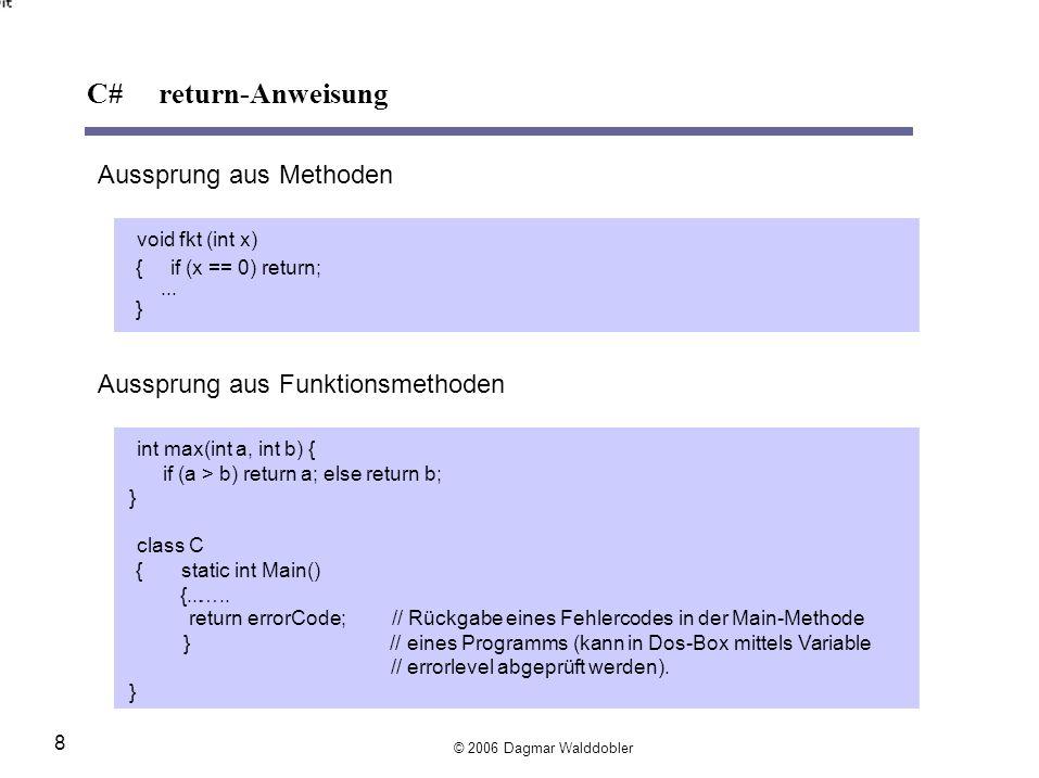 C# return-Anweisung Aussprung aus Methoden