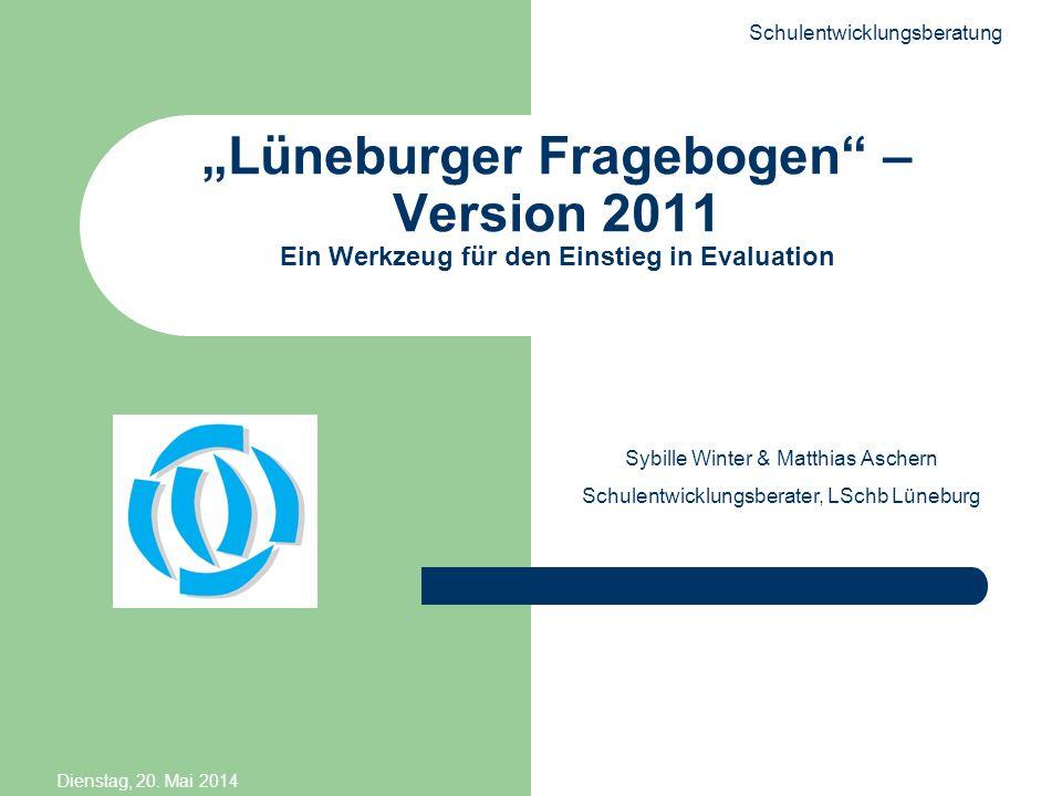 """""""Lüneburger Fragebogen – Version 2011 Ein Werkzeug für den Einstieg in Evaluation"""